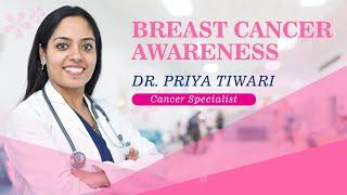 Breast Cancer Awareness - स्तन कैंसर जागरुकता