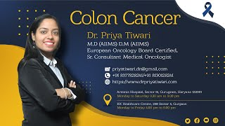 Colorectal cancer (Cancer of Large Intestine, for Healthcare Professionals) | Dr. Priya Tiwari